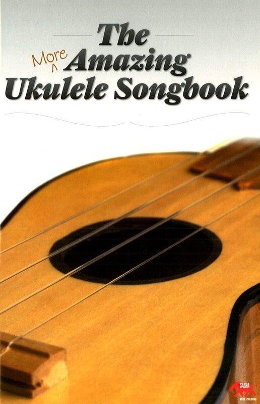 More Amazing Ukulele Songbook (Softcover Book)