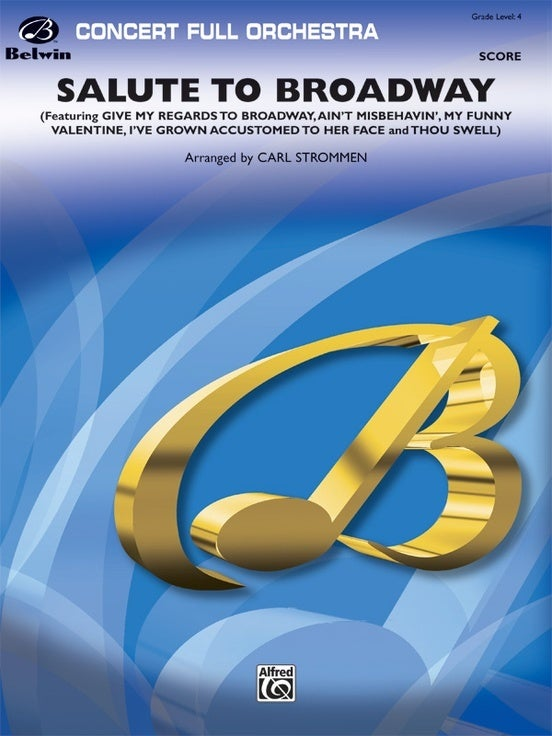Salute To Broadway Full Orchestra Gr 4