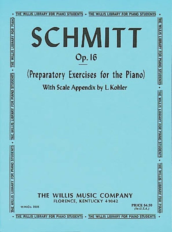Schmitt - Preparatory Exercises For Piano Op 16 (Softcover Book)