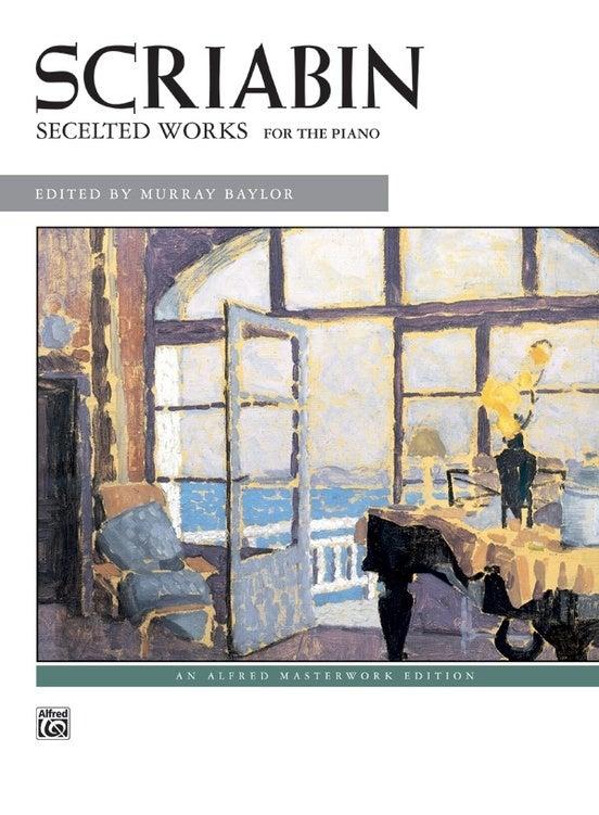 Scriabin Selected Piano Works