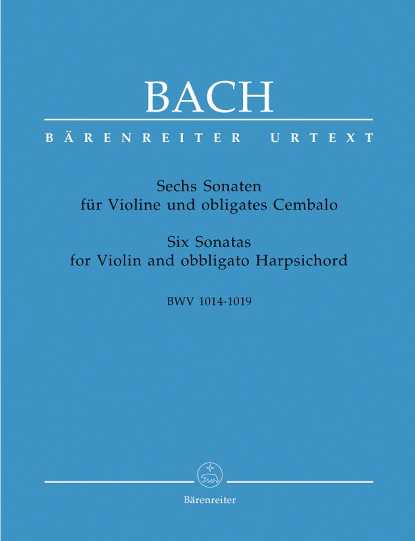 Six Sonatas For Violin And Obbligato Harpsichord BWV 1014-1019