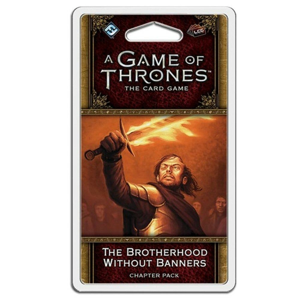 A Game of Thrones LCG The Brotherhood Without Banners