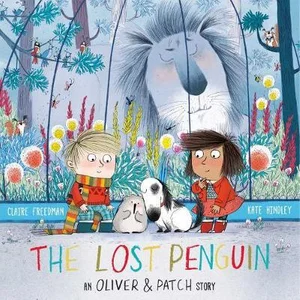 The Lost Penguin An Oliver and Patch Story