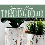 Summer Home: Trending Decor