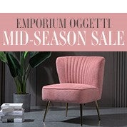 Emporium Oggetti Mid-Season Furniture Sale