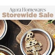 Agora Homewares Storewide Sale