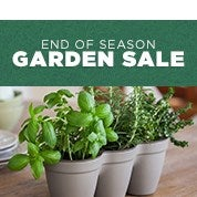 End of Season Gardening Sale