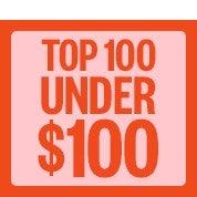 Top 100+ Under $100