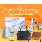 Hot Prices on New Arrivals